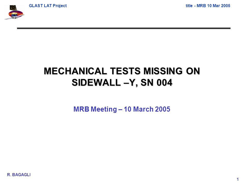 GLAST LAT Projecttitle - MRB 10 Mar 2005 R.