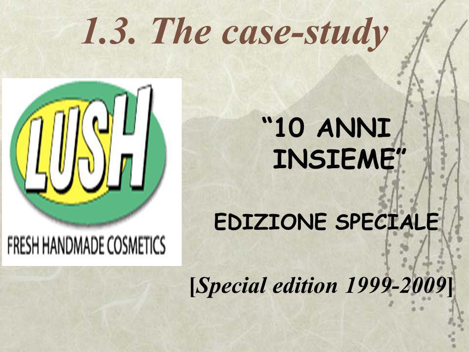 1.3. The case-study 10 ANNI INSIEME EDIZIONE SPECIALE [Special edition 1999-2009]