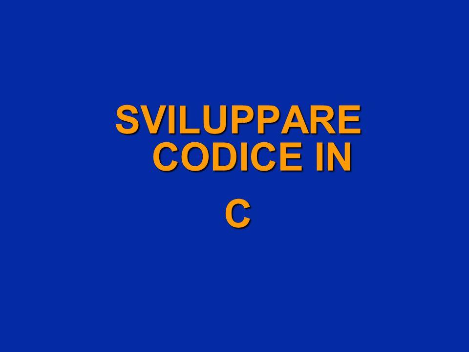 SVILUPPARE CODICE IN C