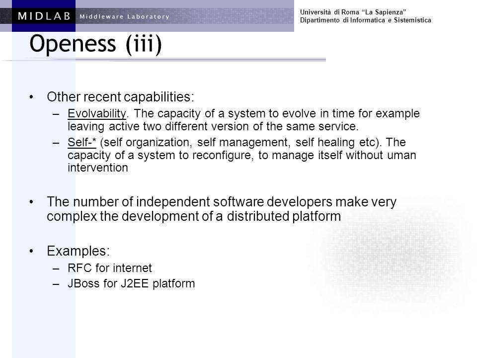 Università di Roma La Sapienza Dipartimento di Informatica e Sistemistica Openess (iii) Other recent capabilities: –Evolvability. The capacity of a sy