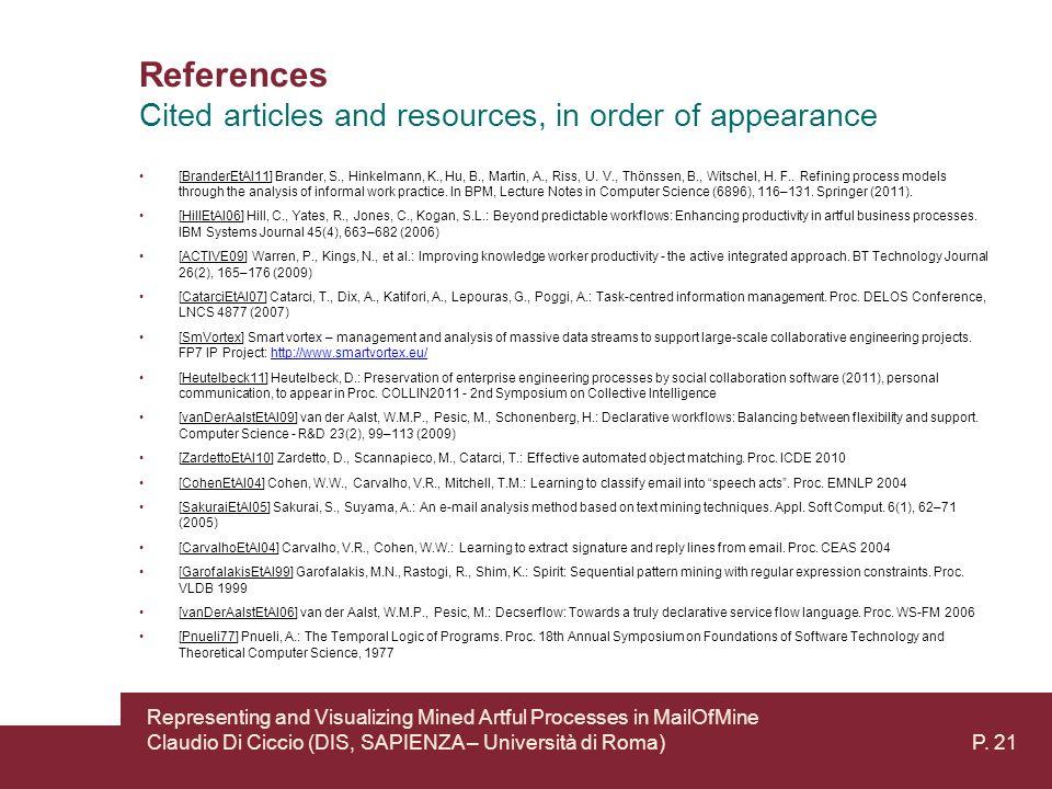 References [BranderEtAl11] Brander, S., Hinkelmann, K., Hu, B., Martin, A., Riss, U.