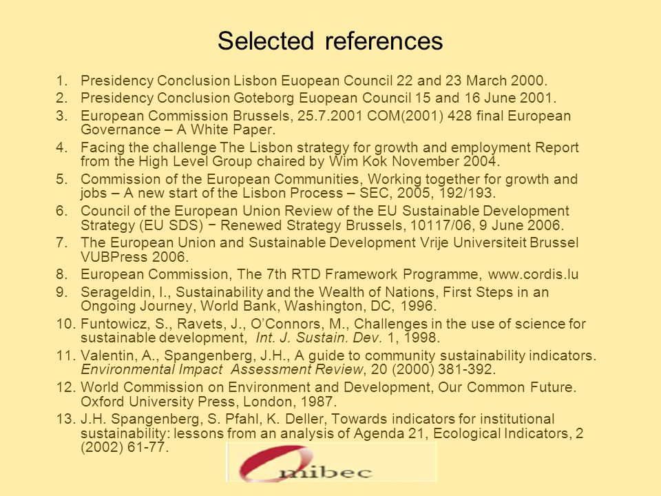Selected references 1.Presidency Conclusion Lisbon Euopean Council 22 and 23 March 2000.