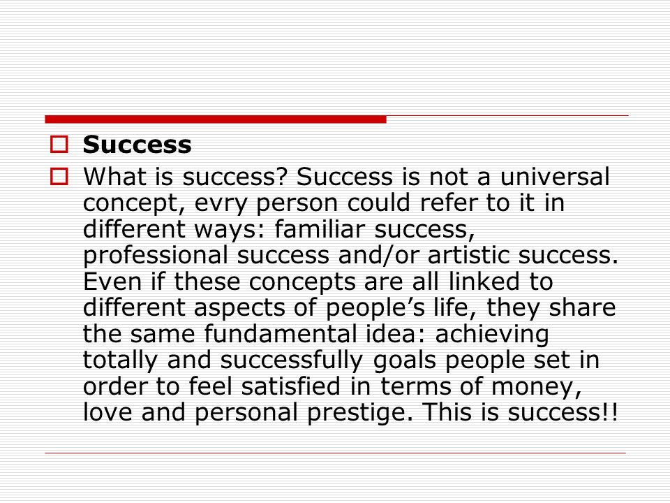 Success What is success.