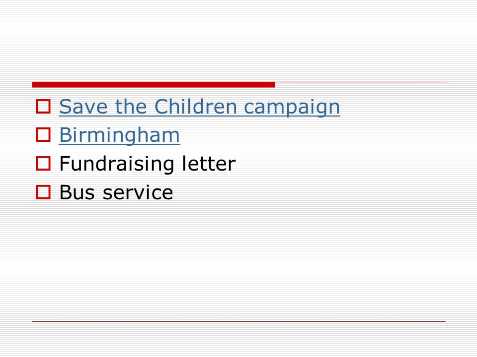 Save the Children campaign Birmingham Fundraising letter Bus service
