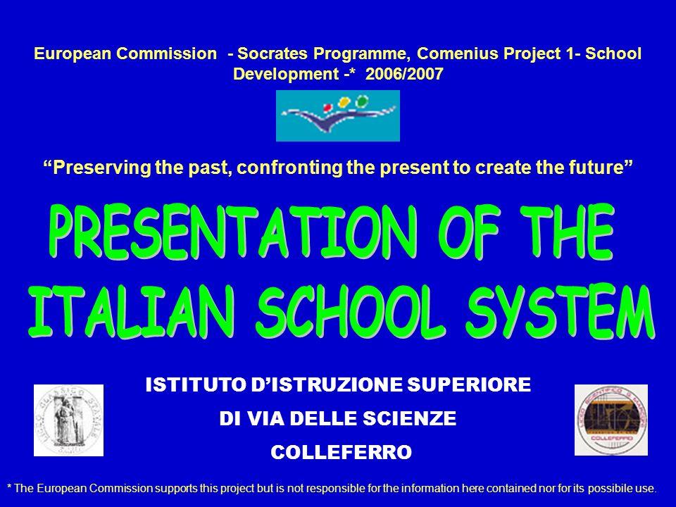 BASIC INFORMATION The Italian School System