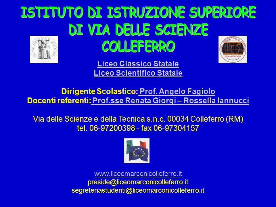 Liceo Classico Statale Liceo Scientifico Statale Dirigente Scolastico: Prof.