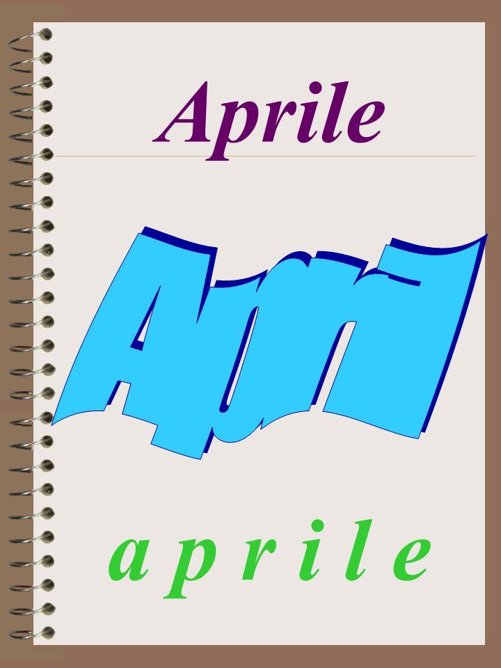 Aprile a p r i l e