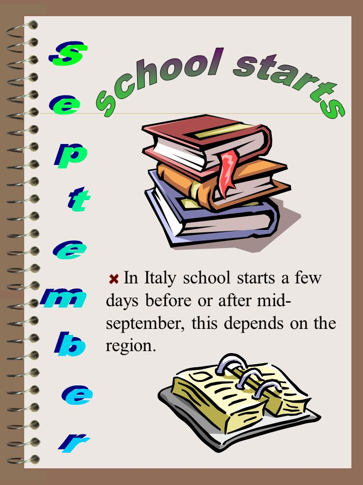 In Italy school starts a few days before or after mid- september, this depends on the region.