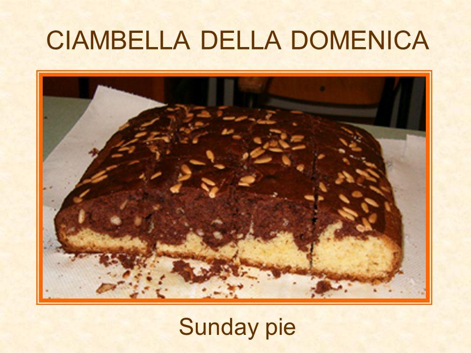 CIAMBELLA DELLA DOMENICA Sunday pie