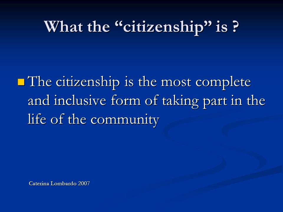ACTIVE CITIZENSHIP = RESPONSIBLE CITIZENSHIP All people have right to private and home life right to private and home life right to have opinions and profess different religions right to have opinions and profess different religions right to speak freely right to speak freely right to be properly informed right to be properly informed right to study right to study right to health right to health right to work right to work right to enviroment right to enviroment EACH RIGHT, PRACTISED RESPONSABLY WITHIN THE COMMUNITY, IS FEELING OF A SOLID CITIZENSHIP