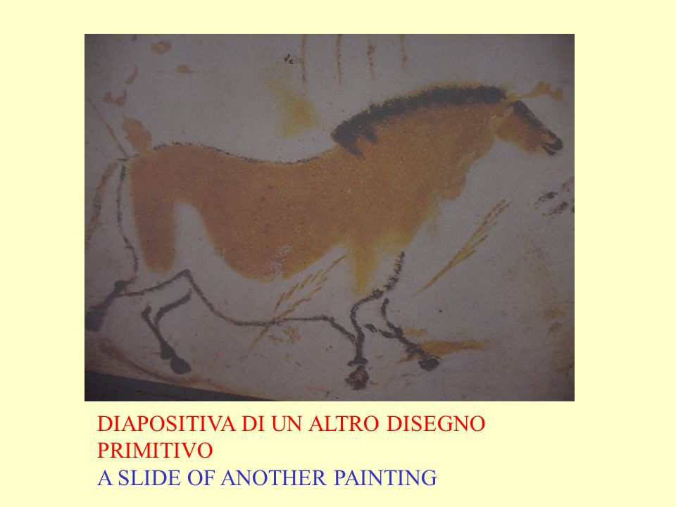 DIAPOSITIVA DI UN ALTRO DISEGNO PRIMITIVO A SLIDE OF ANOTHER PAINTING