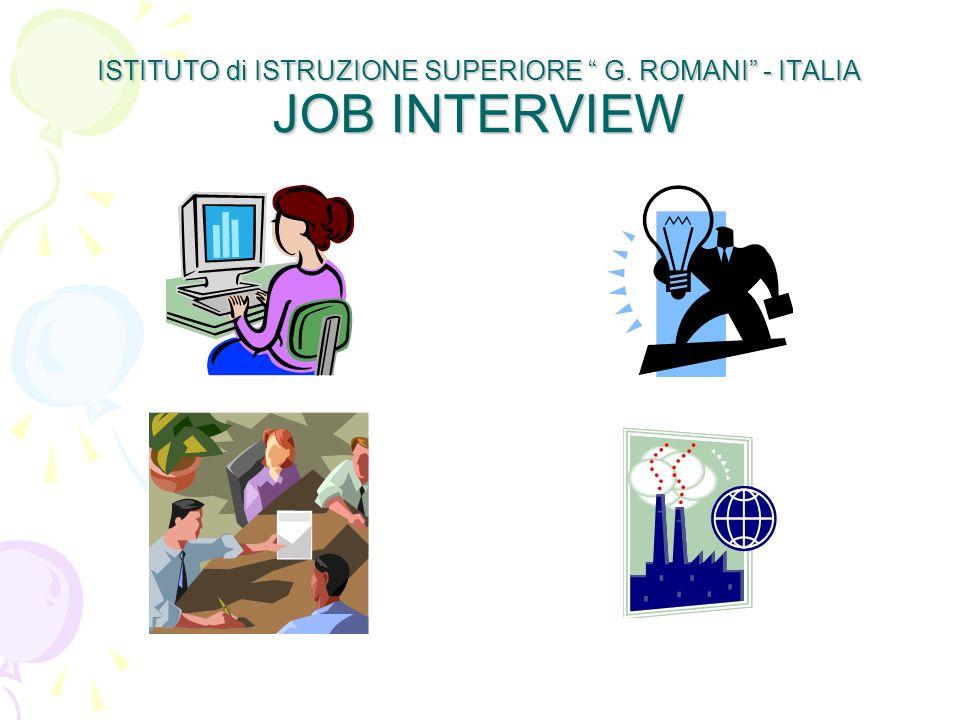 ISTITUTO di ISTRUZIONE SUPERIORE G. ROMANI - ITALIA JOB INTERVIEW