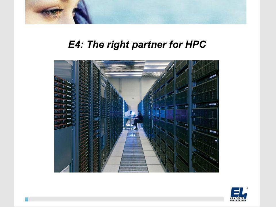E4: The right partner for HPC