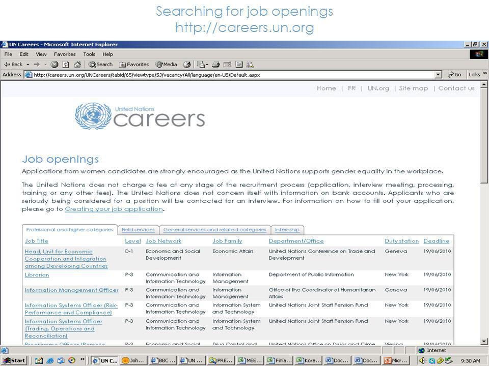 4 Searching for job openings http://careers.un.org