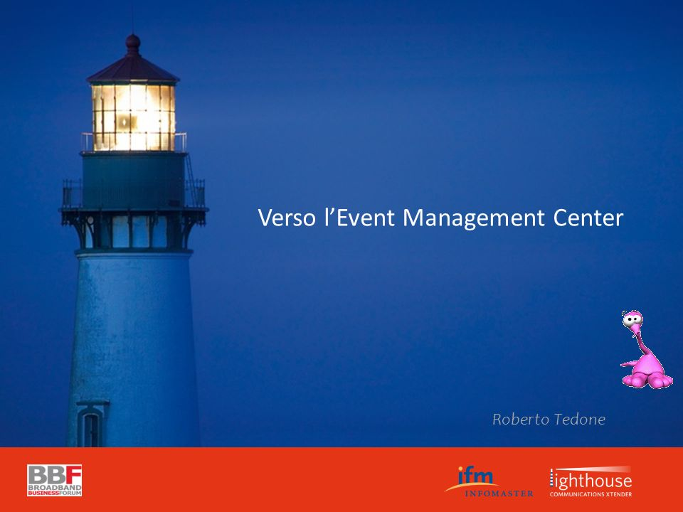 Verso lEvent Management Center Roberto Tedone