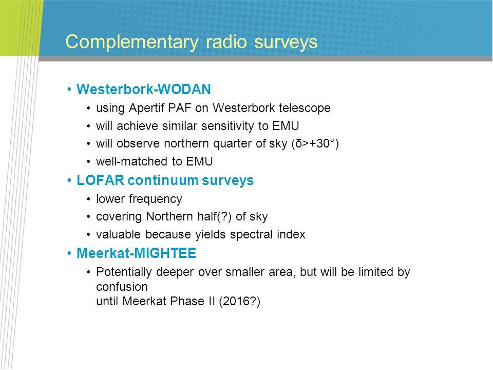 Complementary radio surveys Westerbork-WODAN using Apertif PAF on Westerbork telescope will achieve similar sensitivity to EMU will observe northern q