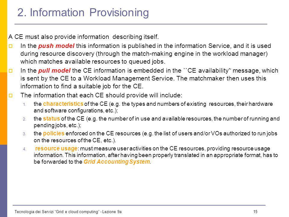 Tecnologia dei Servizi Grid e cloud computing - Lezione 9a 14 1.