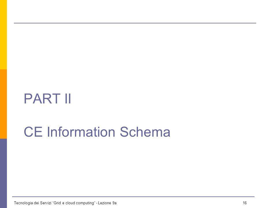 Tecnologia dei Servizi Grid e cloud computing - Lezione 9a 15 2.