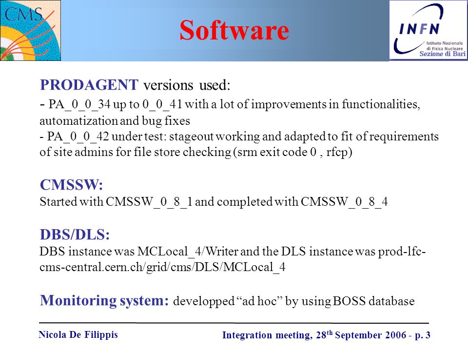 Nicola De Filippis Integration meeting, 28 th September 2006 - p.