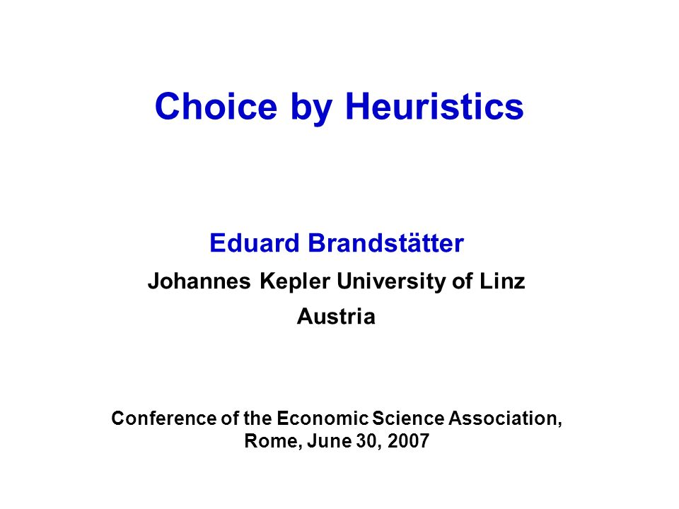 Priority Heuristic E0.001% chance to win $5,000 99.999% chance to win $0 F0.002% chance to win $2,500 99.998% chance to win $0 Priority Rule 1) Do the minimum gains differ.