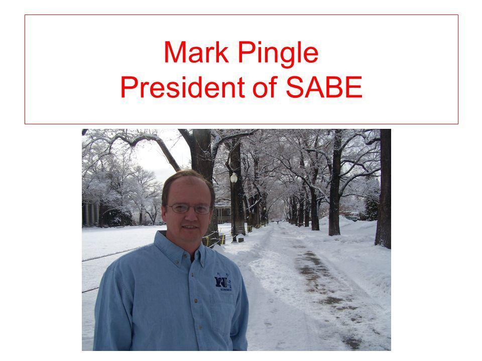 Mark Pingle President of SABE
