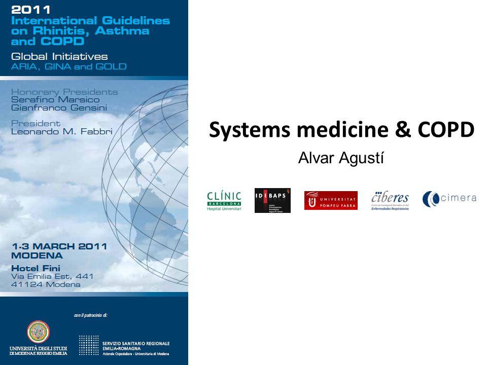 Alvar Agustí Systems medicine & COPD