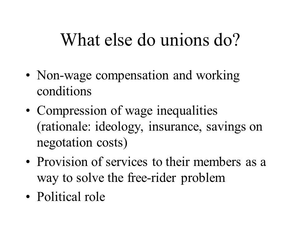 What else do unions do.