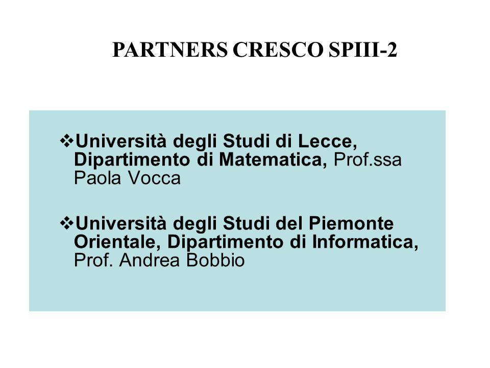 Università degli Studi di Lecce, Dipartimento di Matematica, Prof.ssa Paola Vocca Università degli Studi del Piemonte Orientale, Dipartimento di Informatica, Prof.