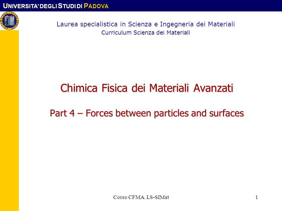 U NIVERSITA DEGLI S TUDI DI P ADOVA Corso CFMA. LS-SIMat22 Nucleation (contd)