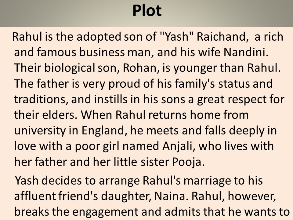 Plot Rahul is the adopted son of