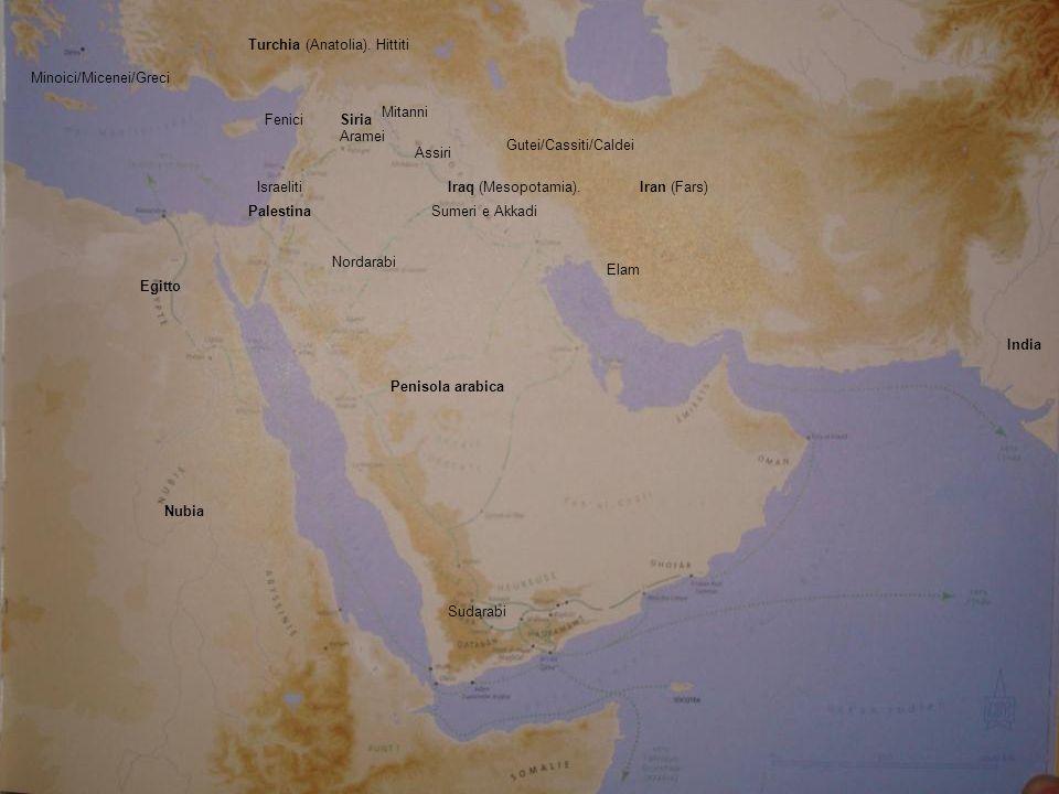Turchia (Anatolia). Hittiti Iran (Fars) Elam Egitto Iraq (Mesopotamia).