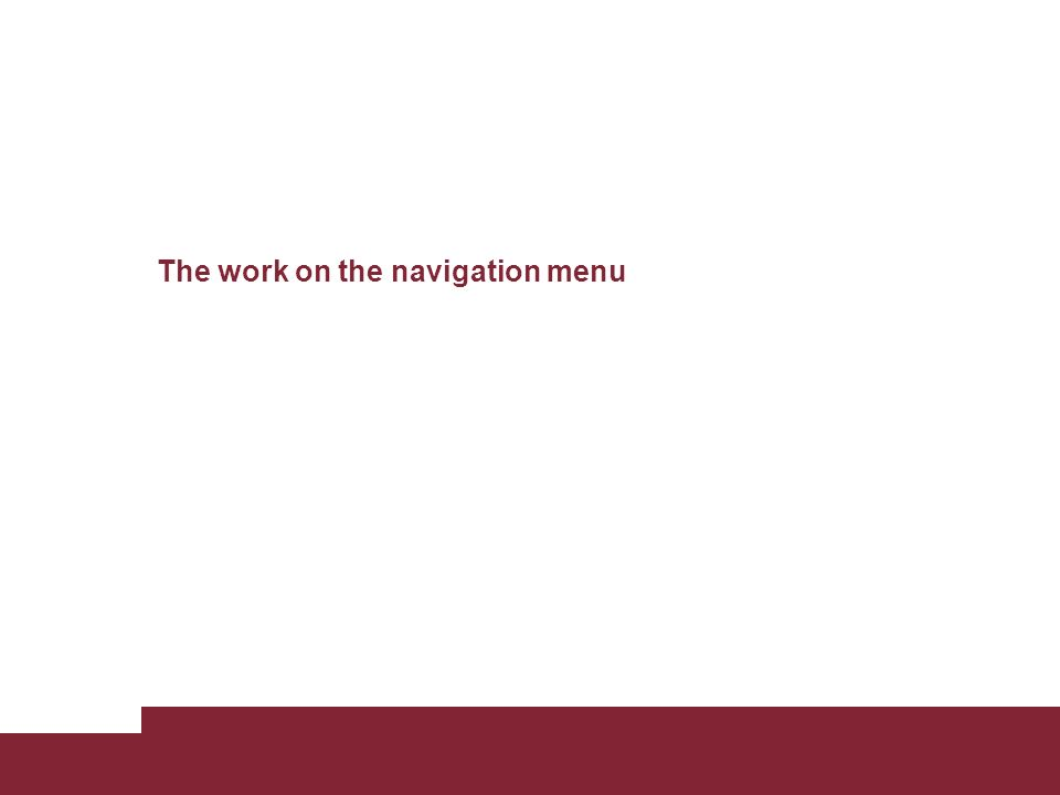 The work on the navigation menu