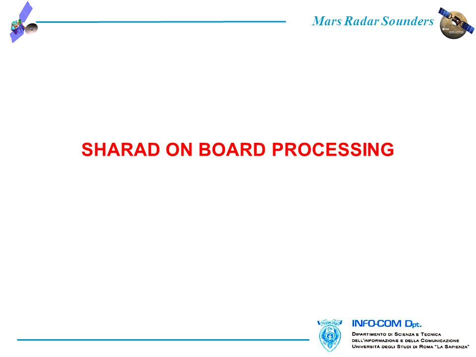 Mars Radar Sounders SHARAD ON BOARD PROCESSING
