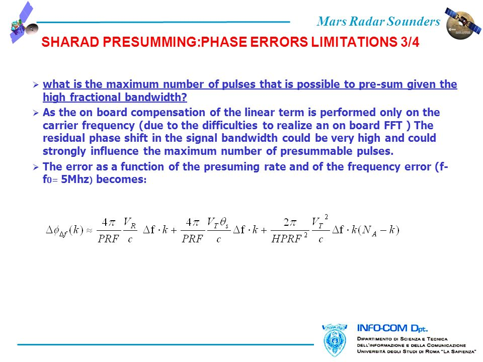 Mars Radar Sounders SHARAD PRESUMMING:PHASE ERRORS LIMITATIONS 3/4 what is the maximum number of pulses that is possible to pre-sum given the high fractional bandwidth.