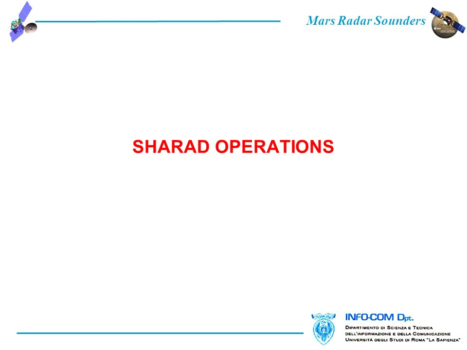 Mars Radar Sounders SHARAD OPERATIONS