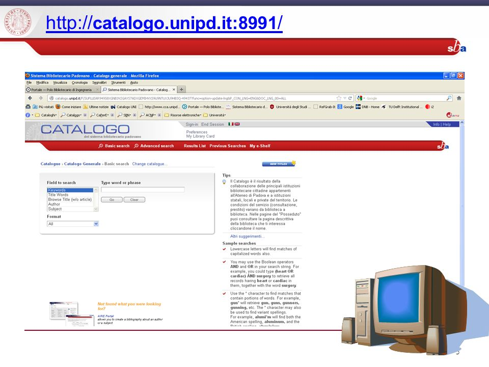 5 http:// catalogo.unipd.it:8991 /