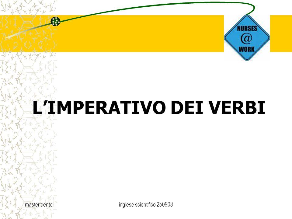master trentoinglese scientifico 250908 LIMPERATIVO DEI VERBI