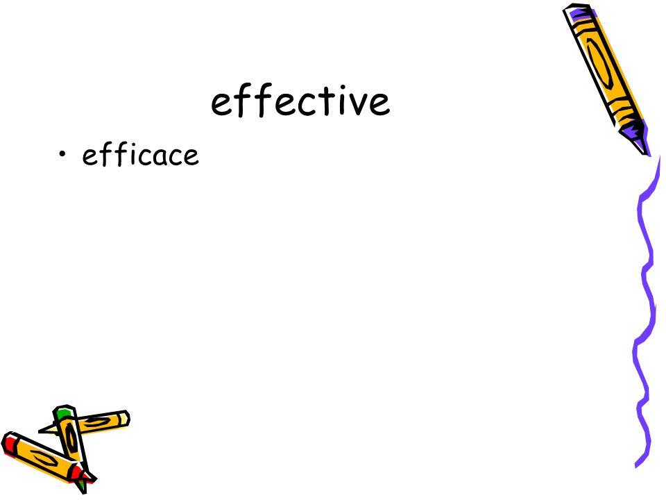 effective efficace