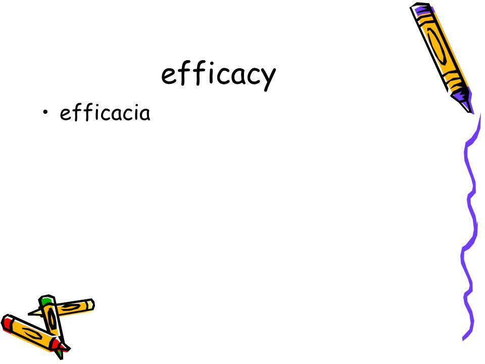 efficacy efficacia