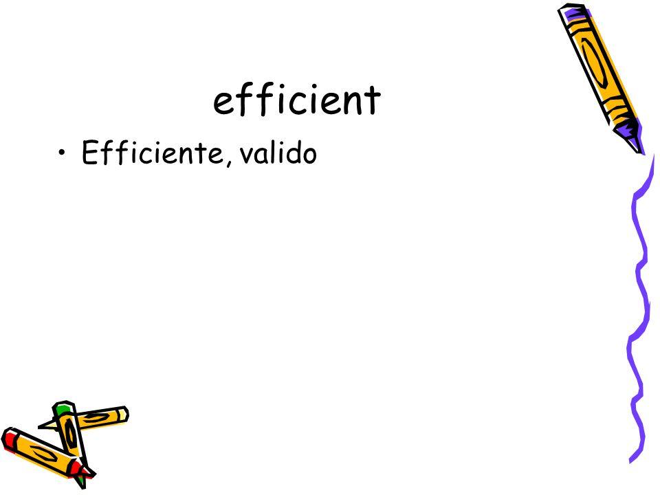 efficient Efficiente, valido