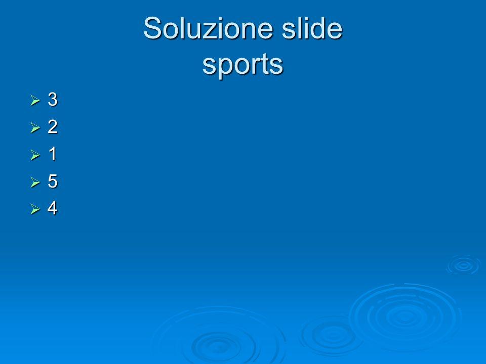 Soluzione slide sports 3 2 1 5 4