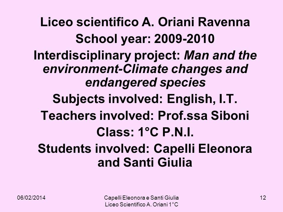 06/02/2014Capelli Eleonora e Santi Giulia Liceo Scientifico A.