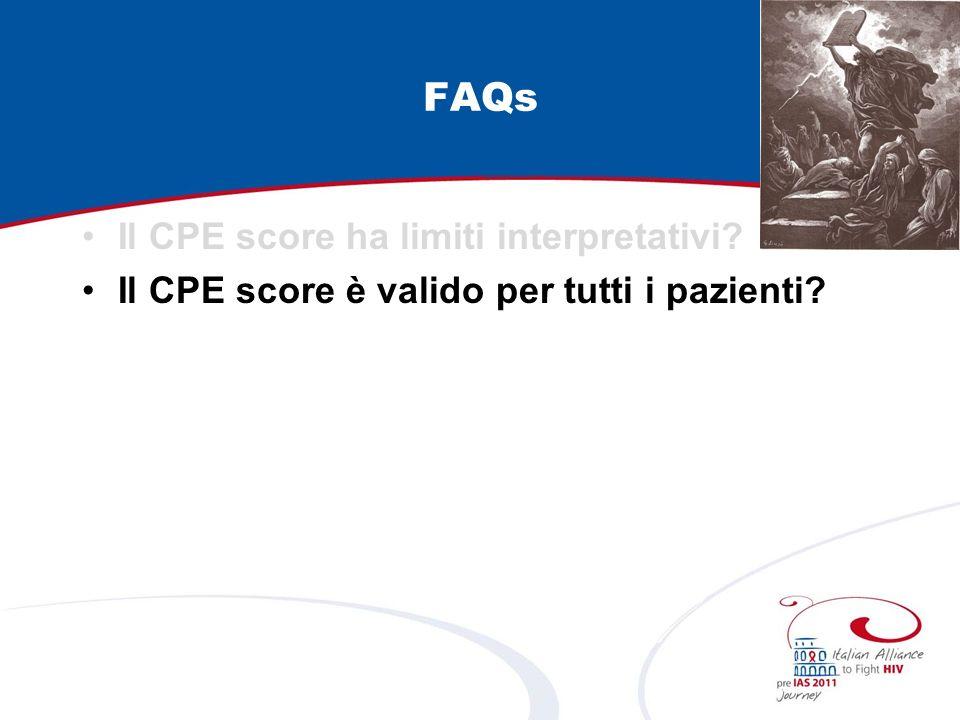 FAQs Il CPE score ha limiti interpretativi Il CPE score è valido per tutti i pazienti