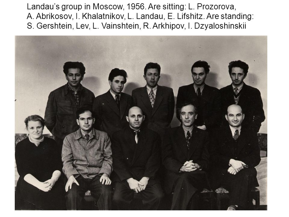 Low temperature conference in Moscow, 1959. Lev, E. Lifshitz, H.E. Hall