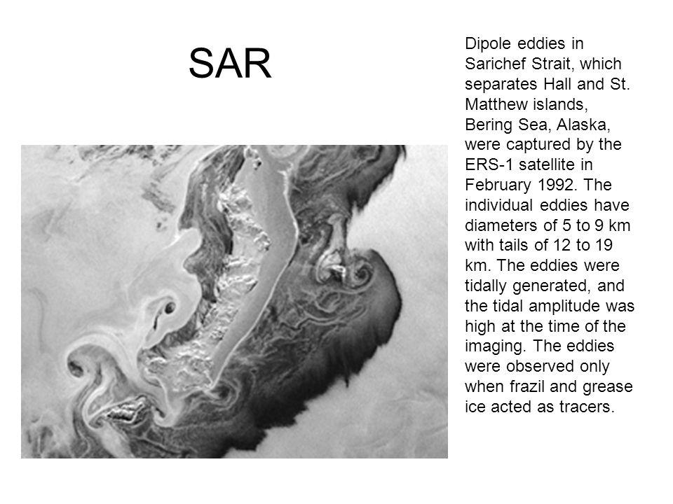 SAR Dipole eddies in Sarichef Strait, which separates Hall and St. Matthew islands, Bering Sea, Alaska, were captured by the ERS-1 satellite in Februa
