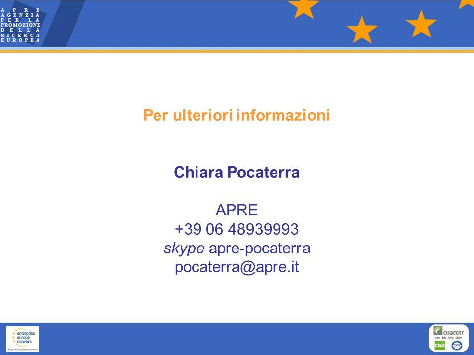 Per ulteriori informazioni Chiara Pocaterra APRE +39 06 48939993 skype apre-pocaterra pocaterra@apre.it