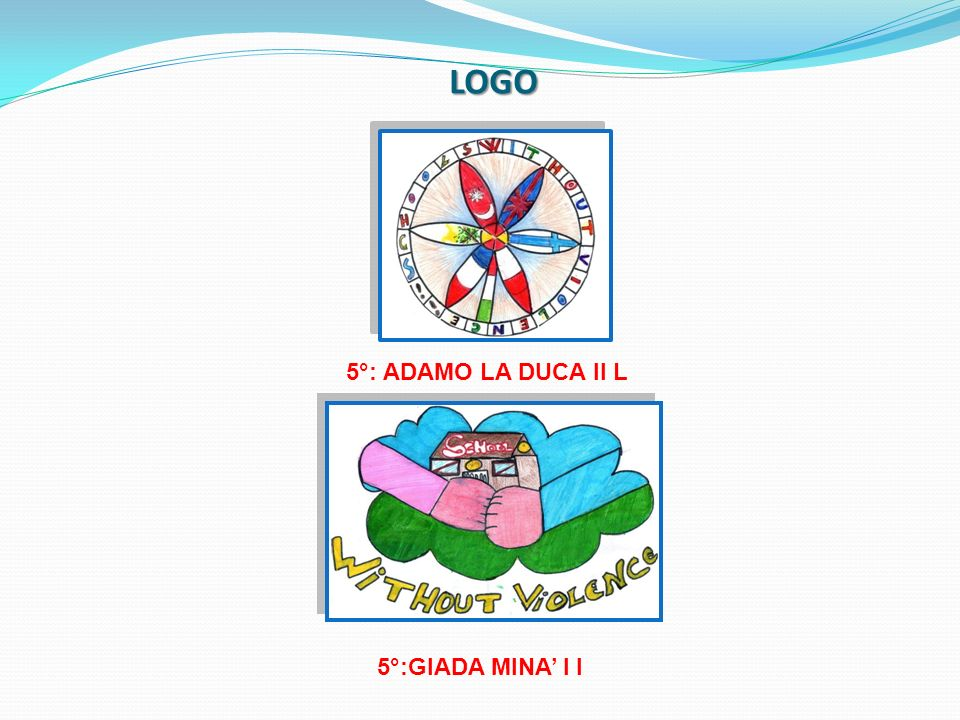 LOGO 5°: ADAMO LA DUCA II L 5°:GIADA MINA I I