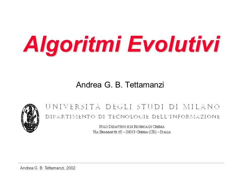 Andrea G. B. Tettamanzi, 2002 Lezione 1 23 aprile 2002