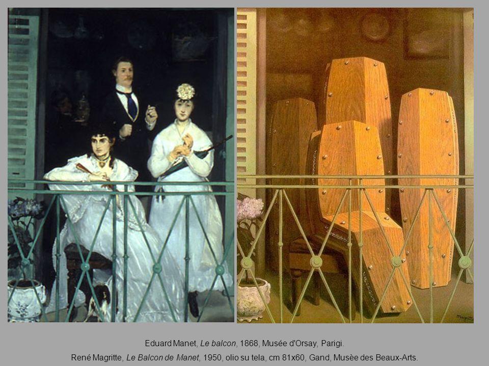 Eduard Manet, Le balcon, 1868, Musée d'Orsay, Parigi. René Magritte, Le Balcon de Manet, 1950, olio su tela, cm 81x60, Gand, Musèe des Beaux-Arts.