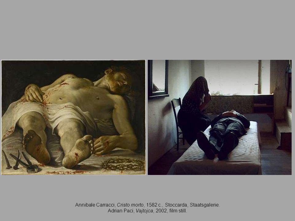 Annibale Carracci, Cristo morto, 1582 c., Stoccarda, Staatsgalerie. Adrian Paci, Vajtojca, 2002, film still.